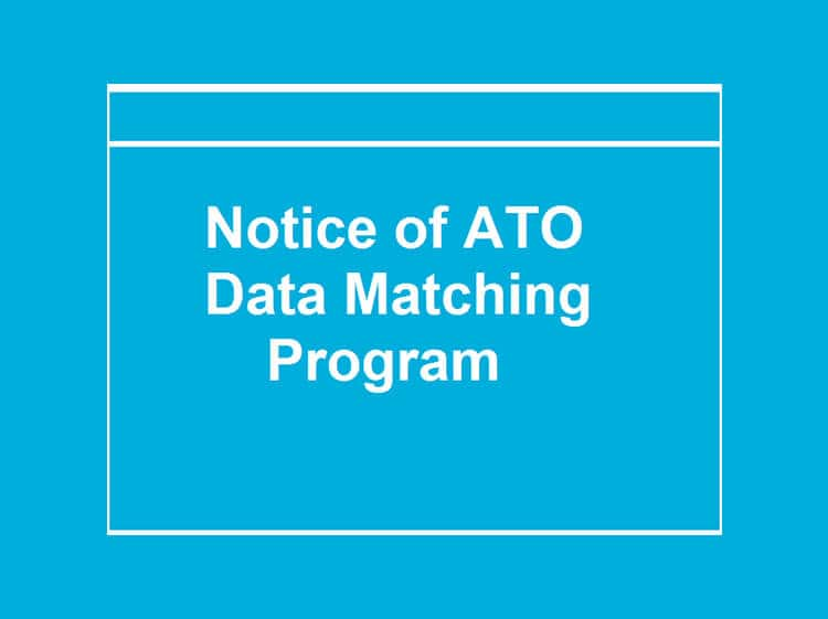 Notice of ATO Data Matching Program – Are you currently on a Visa in Australia??