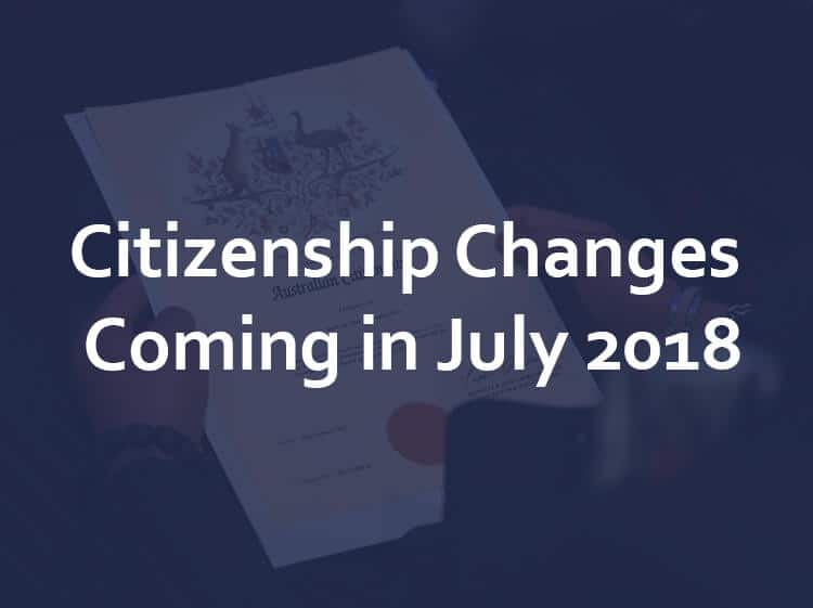 Get Ready – new Citizenship laws coming in July